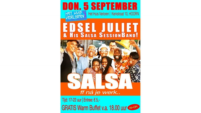 Edsel Juliet & his Salsa Session Band in Huis Verloren